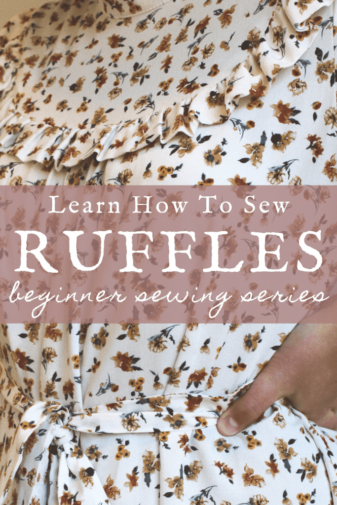 Learn How To Sew Ruffles. Beginner Sewing Series By Makyla Creates.
