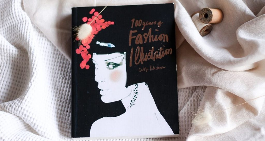 What fashion books you should be reading 100 years of fashion illustration