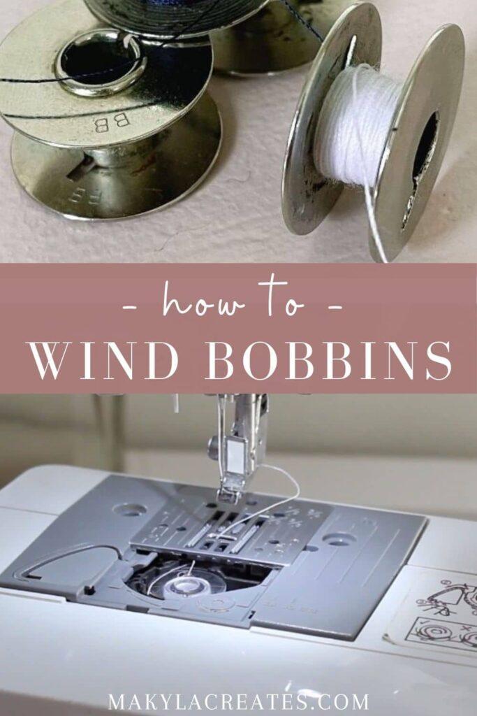 How to wind a bobbin by makyla creates